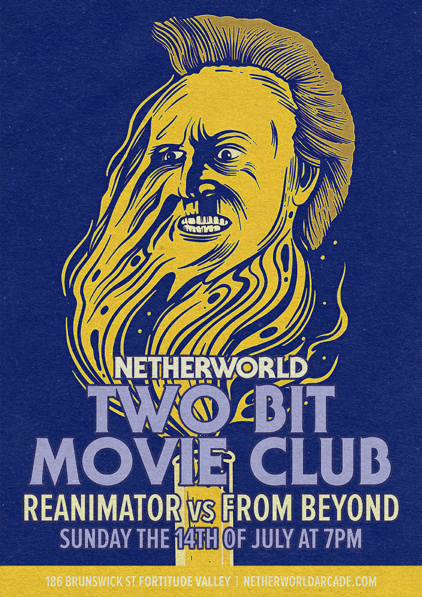 Two Bit Movie Club: Re-Animator vs From Beyond - Netherworld